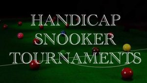 Handicap Snooker Tournaments