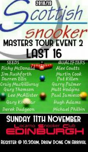 The Scottish Snooker Masters Tour Event 2 Last 16