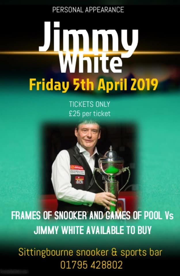 Poster for Jimmy White at Sittingbourne Snooker & Sports Bar