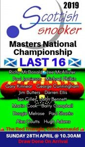 Poster for 2019 Scottish Masters Championship Last 16