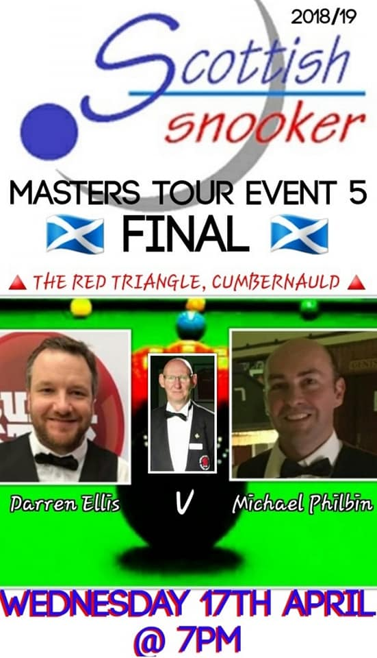 Scottish Masters Tour Event 5 Final