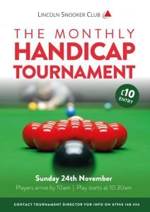 Lincoln Snooker Club Monthly Handicap Tournament